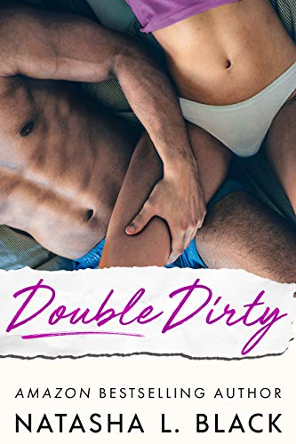 Double Dirty (Best Man With Benefits)
