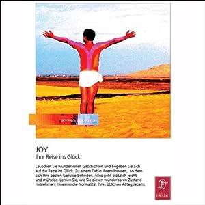 Joy. Ihre Reise ins Glück Hörbuch