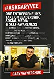 img - for #AskGaryVee: One Entrepreneur's Take on Leadership, Social Media, and Self-Awareness book / textbook / text book