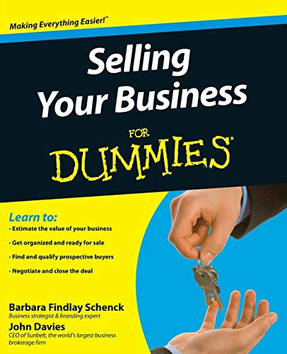 Selling Your Business for Dummies [With CDROM]