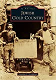 Jewish Gold Country (Images of America)
