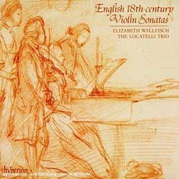 English 18th-century Violin Sonatas (English Orpheus, Vol 13) /Wallfisch * Locatelli Trio ()