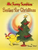 Mr. Sunny Sunshinet Smiles for Christmas, Dwayne S. Henson, 1493119826