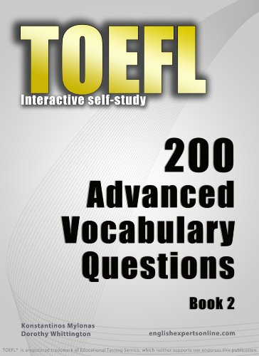 Download TOEFL Interactive self-study: 200 Advanced Vocabulary Questions – Book 2. A powerful method to learn the vocabulary you need. Pdf