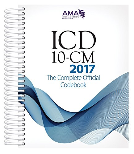 ICD-10-CM 2017 The Complete Official Code Book (Icd-10-Cm the Complete Official Codebook)