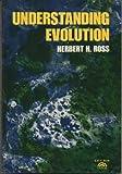 Understanding Evolution, Herbert H. Ross, 0139358900