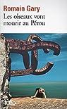 Les oiseaux vont mourir au Pérou par Gary