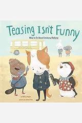 Teasing Isn't Funny: Emotional Bullying (No More Bullies) Paperback
