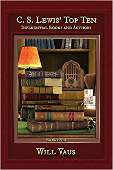 Book C.S. Lewis' Top Ten: Influential Books and Authors, Volume One