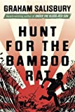 Hunt for the Bamboo Rat (Prisoners of the Empire) by Salisbury, Graham (2014) Hardcover
