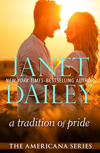 (A Tradition of Pride (The Americana Series Book)