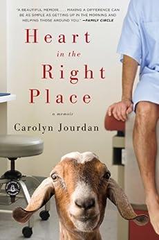 Heart in the Right Place: A Memoir by [Jourdan, Carolyn]