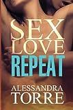 Sex Love Repeat, Alessandra Torre, 1493763121