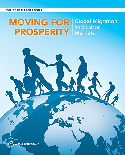 Moving For Prosperity  Global Migration And Labor Markets  Policy Research Reports