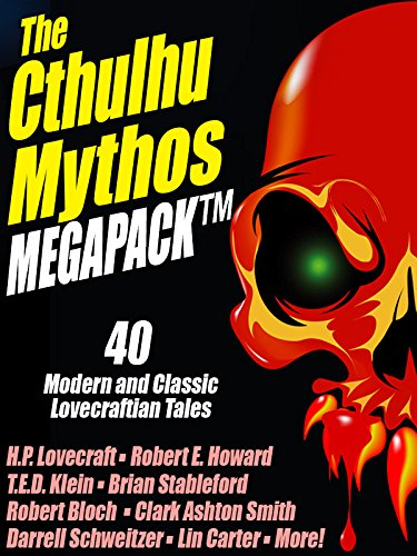 The Cthulhu Mythos MEGAPACK ®: 40 Modern and Classic Lovecraftian Stories - Ins Air Core