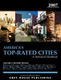 America's Top-Rated Cities 2007 Vol. 2 : Western Region, Grey House Publishing Staff, 1592371868