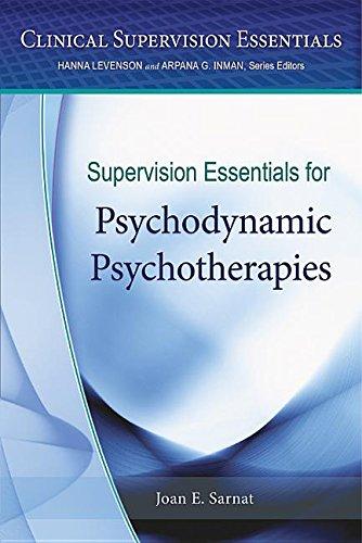 Supervision Essentials for Psychodynamic Psychotherapies (Clinical Supervision Essentials)