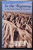 img - for In the Beginning: A Daily Devotional Based on the Book of Genesis (From the pen of Gwen R. Shaw) book / textbook / text book