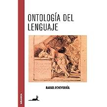 Ontología del lenguaje (Nueva Edición)