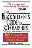 The Black Student's Guide to Scholarships, Revised Edition: 600+ Private Money Sources for Black and Minority Students (Beckham's Guide to Scholarships for Black and Minority Students)