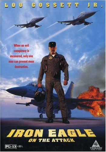 (Iron Eagle on the Attack)