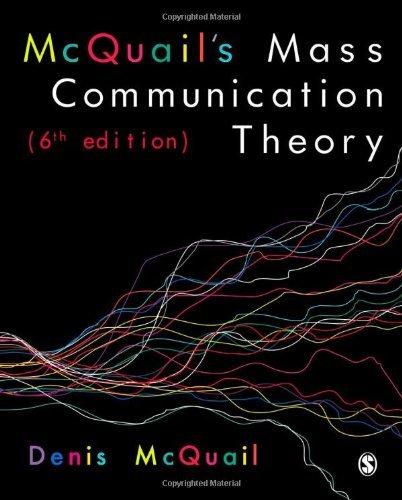 Read Online McQuail's Mass Communication Theory pdf
