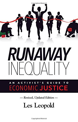 (Runaway Inequality: An Activist's Guide to Economic Justice)