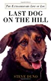 Last Dog on the Hill, Steve Duno, 0312600496