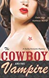 The Cowboy and the Vampire, Clark Hays and Kathleen McFall, 0738721611