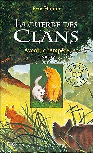 La Guerre des Clans : cycle 1 (4) : Avant la tempête