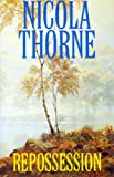 Repossession, Nicola Thorne, 078621483X