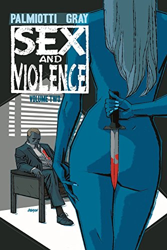 Sex and Violence: Vol. 2 -
