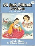 Mi Jun's Difficult Decision, Ruth C. Burkholder, 0377001392