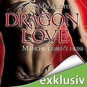 Manche lieben's heiß (Dragon Love 2)   Katie MacAlister