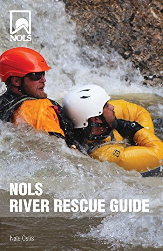 NOLS River Rescue Guide (NOLS Library) by [Ostis, Nate]