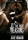 All The Right Reasons (The Seduced Series Book 2)