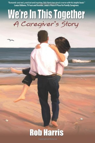 Read Online We're In This Together: A Caregiver's Story ebook