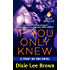 If You Only Knew: A Trust No One Novel