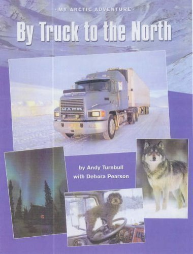 By Truck to the North