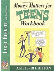 Money Matters Workbook For Teens ( Ages 15 - 18 )