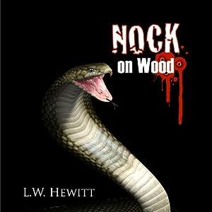 Nock on Wood Audiobook