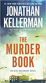 Alex Delaware: The Murder Book No. 16 by Jonathan Kellerman (2002, Hardcover)