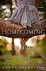 The Homecoming of Samuel Lake: A Novel (Random House Reader's Circle)