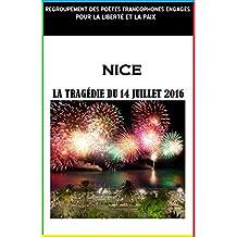 La tragédie du 14 Juillet 2016: La ville de Nice (French Edition)
