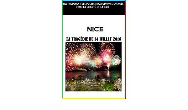 La Tragédie Du 14 Juillet 2016 La Ville De Nice French