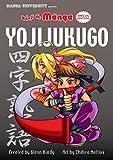 Kanji De Manga Special Edition: Yojijukugo