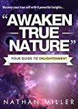 Awaken True Nature: Your Guide to Enlightenment - The Power of Stillness & Truth