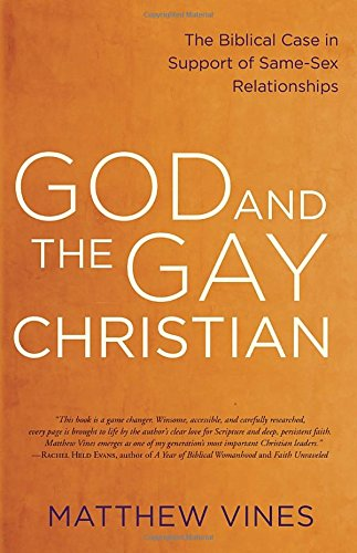 God and the Gay Christian: The Biblical