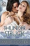 Thunder Struck (Thunder on the Mountain Series Book 2)