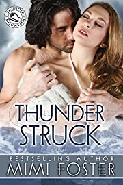 Thunder Struck (Thunder on the Mountain Series Book 2)